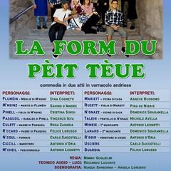 "Locandina spettacolo ""La form du peit teùe"""