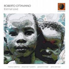Roberto Ottaviano Eternal Love