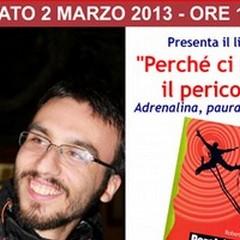 Roberto Inchingolo presenta «Perché ci piace il pericolo»