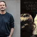 """Andria, """"L'abisso di Eros """": un viaggio attraverso la Grecia antica con lo scrittore Matteo Nucci"""