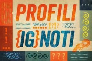 Profili (Ig)noti