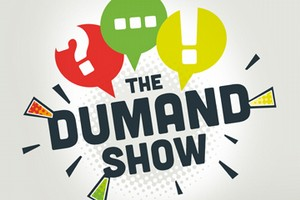 The Dumand Show